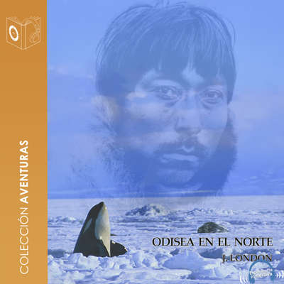 Odisea en el Norte Audiobook, by Jack London