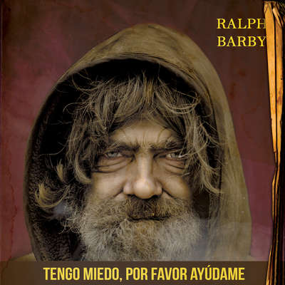 Tengo miedo, por favor ayúdame Audiobook, by Ralph Barby