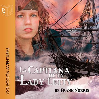 La capitana de la Lady Letty Audiobook, by Franck Norris