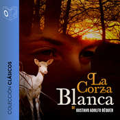 La corza blanca Audiobook, by Gustavo Adolfo Bécquer