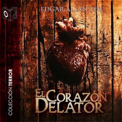 El corazón delator Audiobook, by Edgar Allan Poe