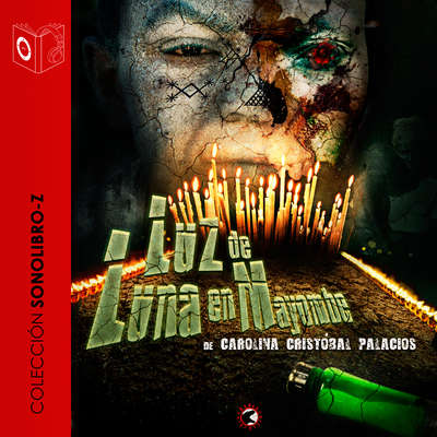 Luz de luna en Mayombe Audiobook, by Carolina C. Palacios