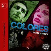 Colores Audiobook, by Jorge Asteguieta