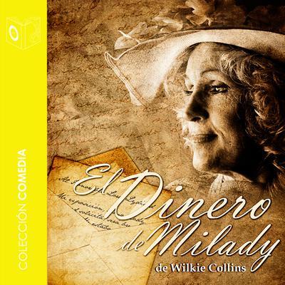 El dinero de Milady Audiobook, by Wilkie Collins