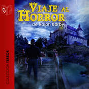 Viaje al horror Audiobook, by Ralph Barby