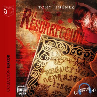 La resurrección Audiobook, by Tony Jimenez