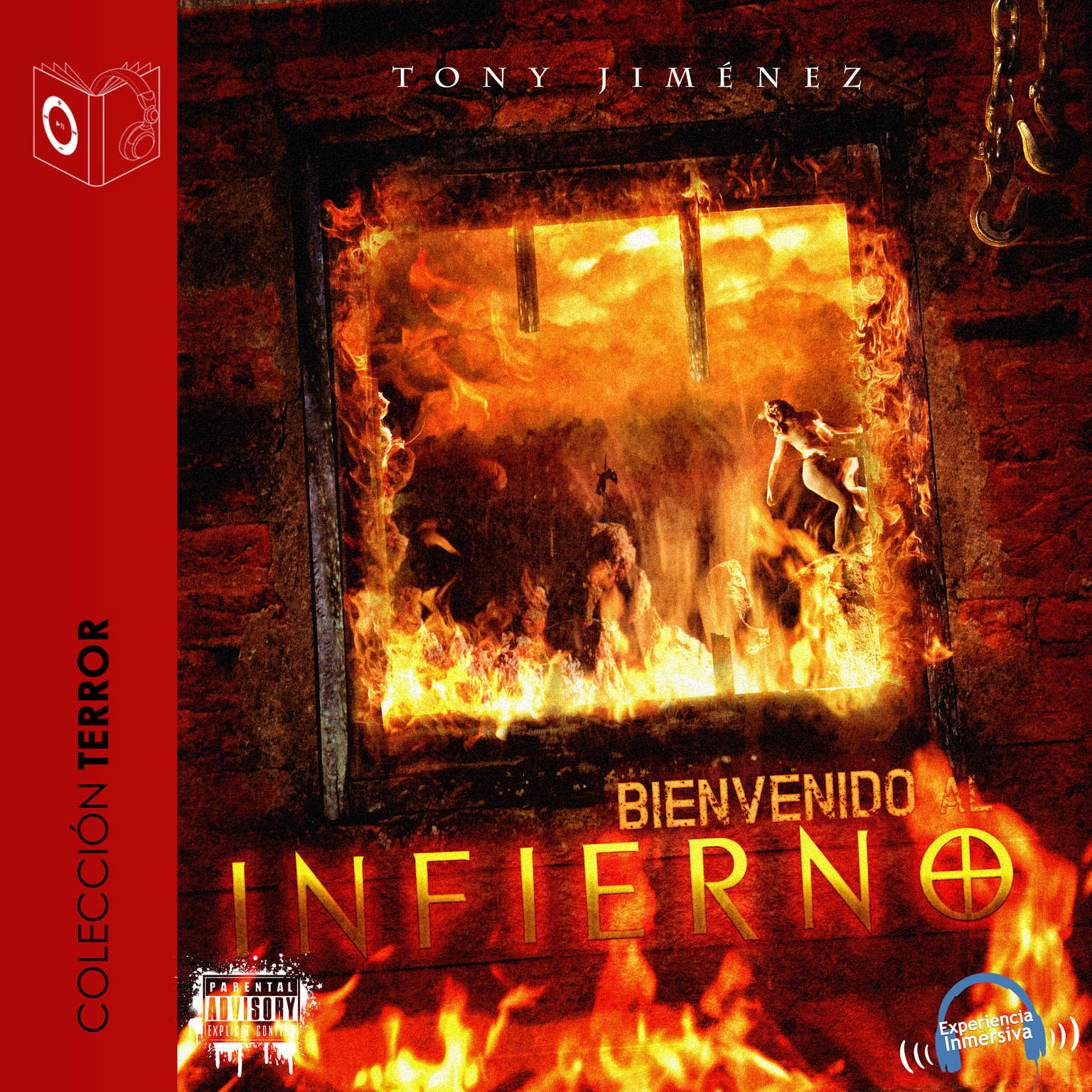 Bienvenido al infierno Audiobook, by Tony Jimenez