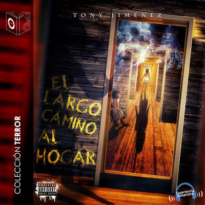 El largo camino al hogar Audiobook, by Tony Jimenez