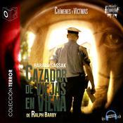 Cazador de viejas en Viena: Harald Sassak Audiobook, by Ralph Barby