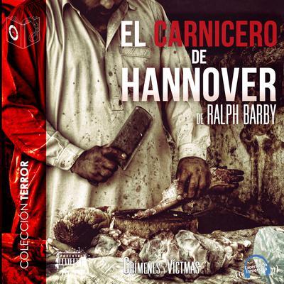 El carnicero de Hannover Audiobook, by Ralph Barby