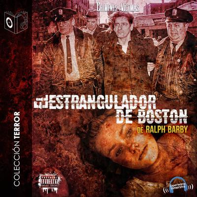 El estrangulador de Boston: Alberto de Salvo Audiobook, by Ralph Barby