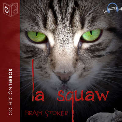 La squaw Audiobook, by Bram Stoker