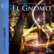 El Gnomo - leyenda Audiobook, by Gustavo Adolfo Bécquer
