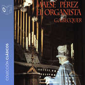 Maese Pérez el organista Audiobook, by Gustavo Adolfo Bécquer