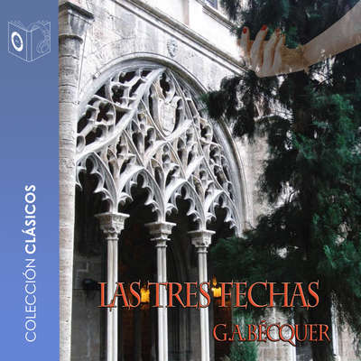 Tres fechas Audiobook, by Gustavo Adolfo Bécquer