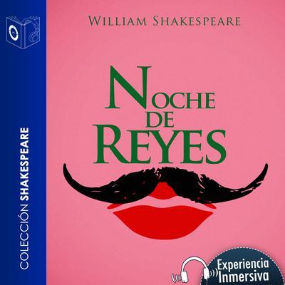 Noche de Reyes (Abridged) Audiobook, by William Shakespeare