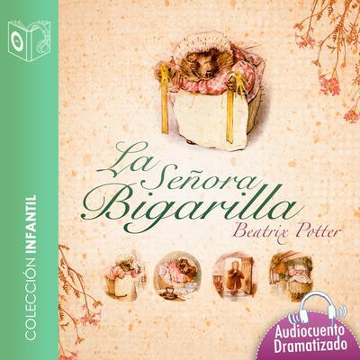 El cuento de la señora Bigarilla Audiobook, by Beatrix Potter