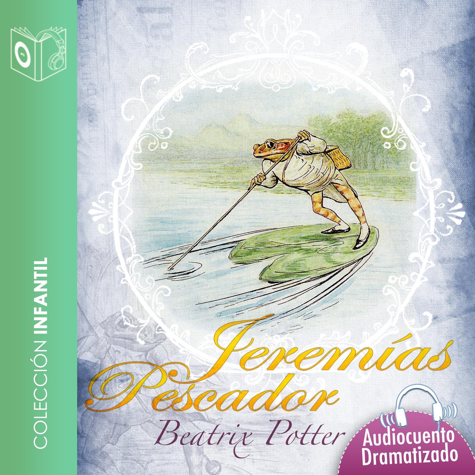 El cuento de Jeremías Pescador Audiobook, by Beatrix Potter