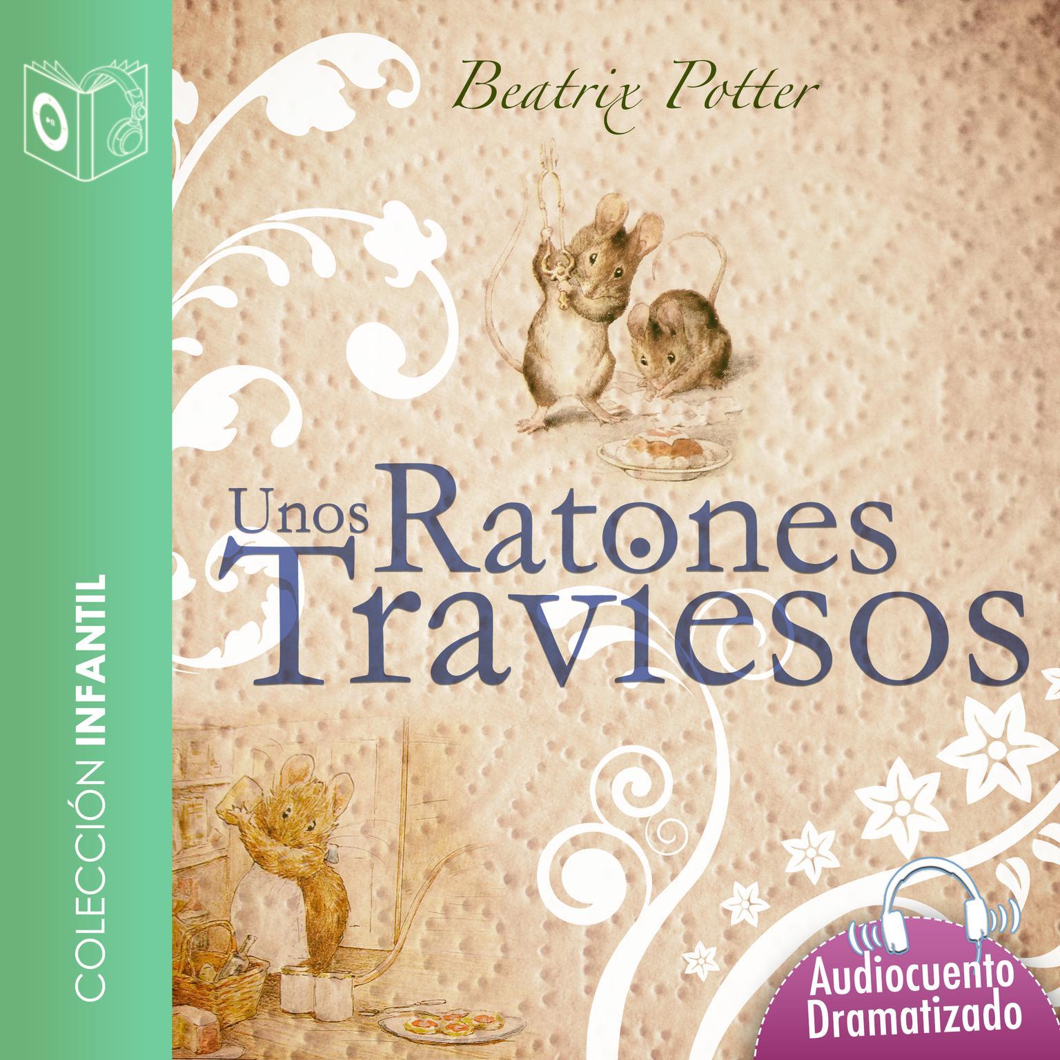 Unos ratones traviesos Audiobook, by Beatrix Potter