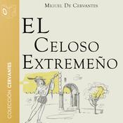El celoso extremeño Audiobook, by Cervantes