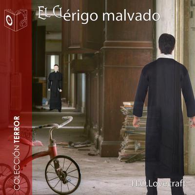 El clérigo malvado Audiobook, by H. P. Lovecraft