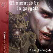 El susurro de la gárgola Audiobook, by Cano Farragute