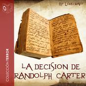 La decisión de Randolph Carter Audiobook, by H. P. Lovecraft