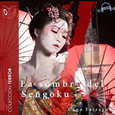 Las sombras del Sengoku Audiobook, by Cano Farragute