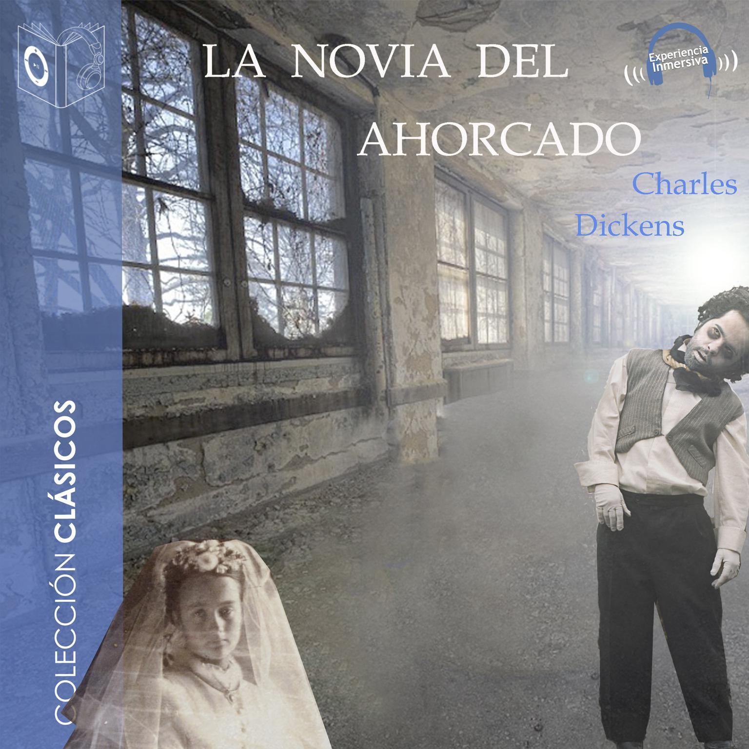 La novia del ahorcado Audiobook, by Charles Dickens