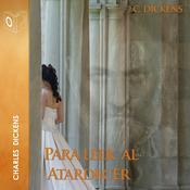 Para leer al atardecer Audiobook, by Charles Dickens