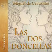 Las dos doncellas Audiobook, by Cervantes