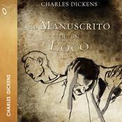 El manuscrito de un loco Audiobook, by Charles Dickens