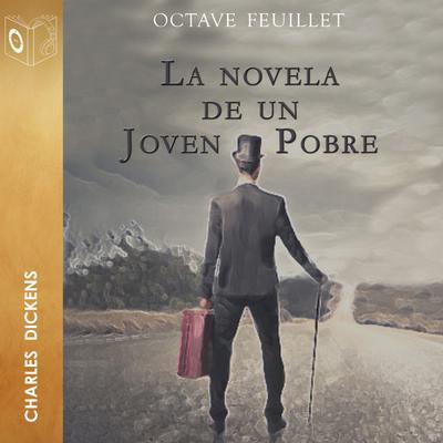 La novela de un joven pobre Audiobook, by Octave Feuillet