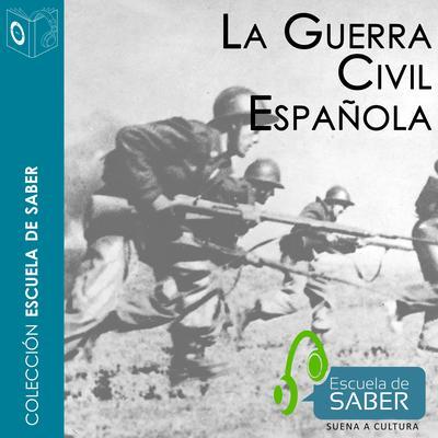 Guerra Civil española Audiobook, by Juan Andrés Blanco Rodríguez