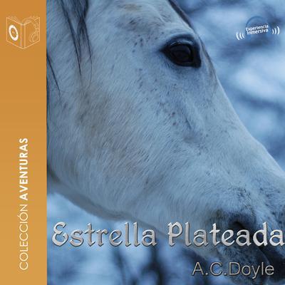 Estrella plateada Audiobook, by Arthur Conan Doyle