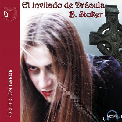 El invitado de Drácula Audiobook, by Bram Stoker