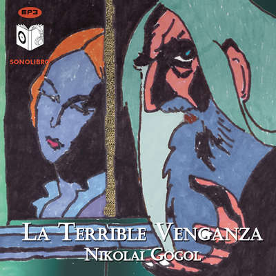 La terrible venganza Audiobook, by Nikolai Gogol