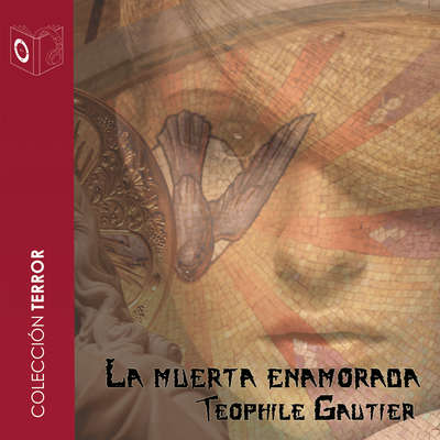 La muerta enamorada Audiobook, by Théophile Gautier