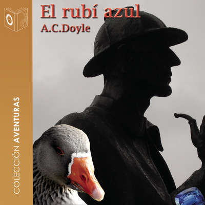 El rubí azul Audiobook, by Arthur Conan Doyle