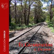 El guardavías Audiobook, by Charles Dickens