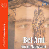 Bel Ami Audiobook, by Guy de Maupassant