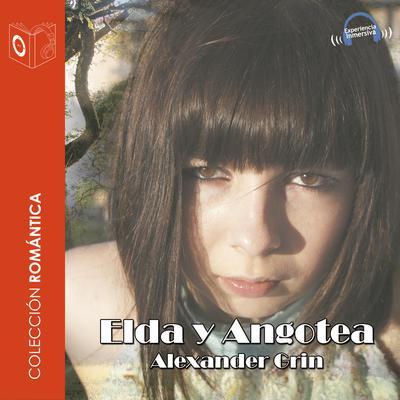 Elda y Angotea Audiobook, by Alexander Grin