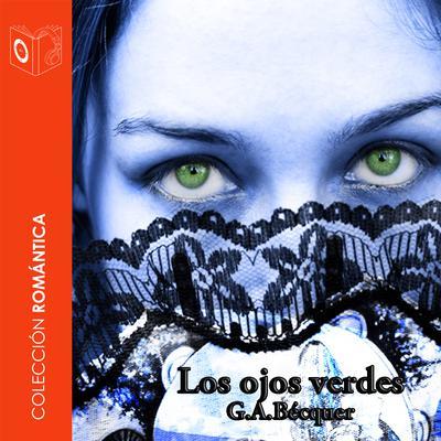 Los ojos verdes Audiobook, by Gustavo Adolfo Bécquer