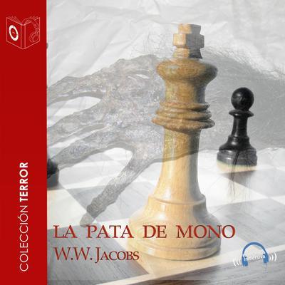 La pata de mono Audiobook, by William Wymark Jacobs