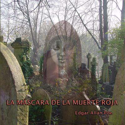La máscara de la muerte roja Audiobook, by Edgar Allan Poe