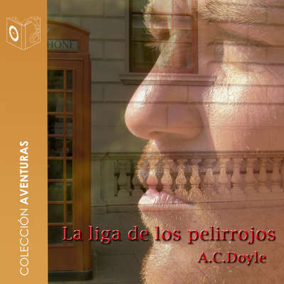 La liga de los pelirrojos Audiobook, by Arthur Conan Doyle