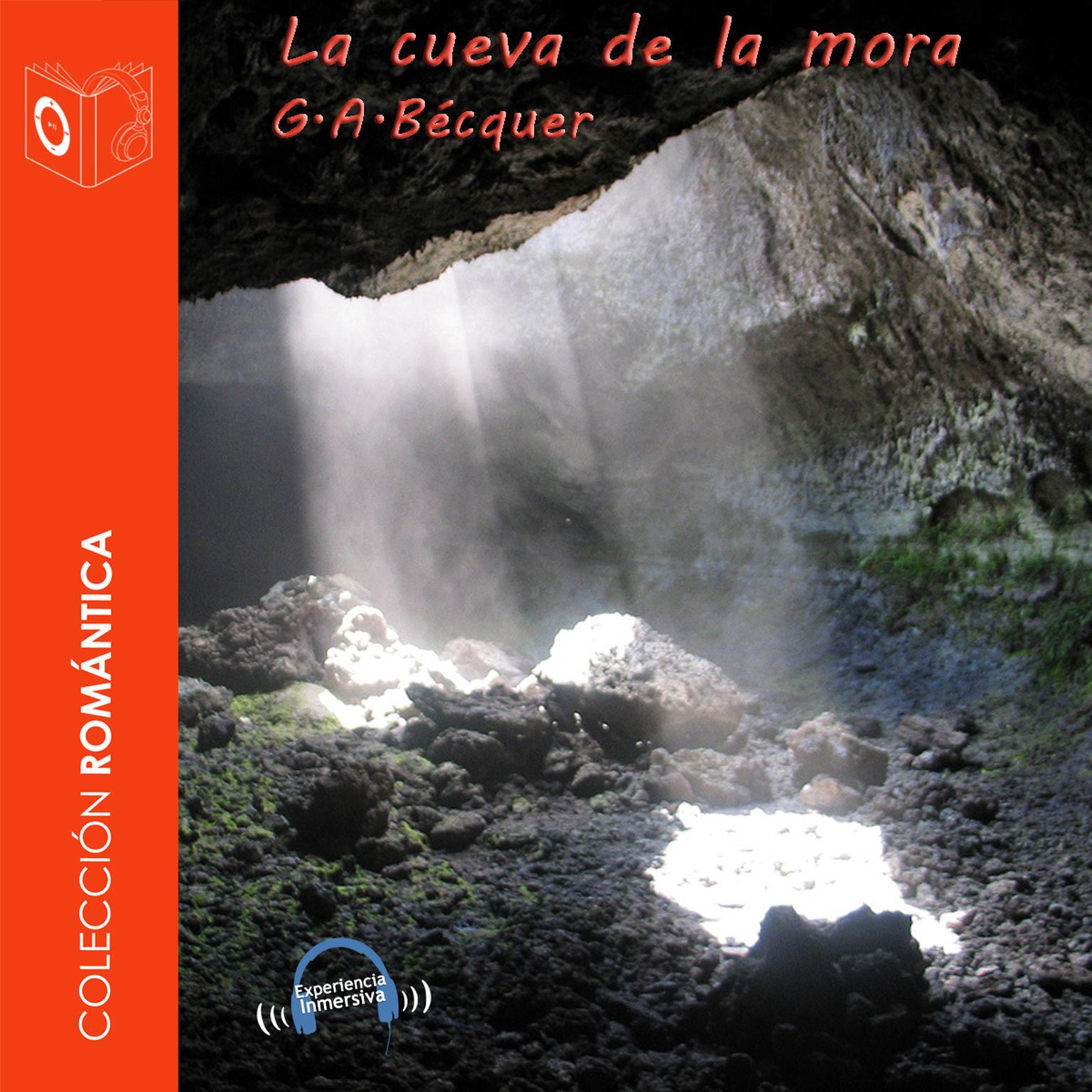 La cueva de la mora Audiobook, by Gustavo Adolfo Bécquer