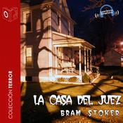 La casa del juez Audiobook, by Bram Stoker