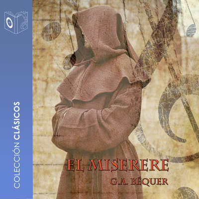 El Miserere Audiobook, by Gustavo Adolfo Bécquer