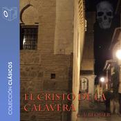 El Cristo de la calavera Audiobook, by Gustavo Adolfo Bécquer